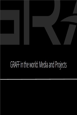 GRAFF in the world Media and Projects